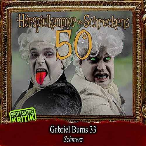 Folge 50: Gabriel Burns 33 - Schmerz [Explicit]