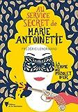 La femme au pistolet d'or - Au service secret de Marie-Antoinette