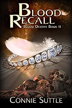 Blood Recall (Blood Destiny Book 11) by [Connie Suttle]