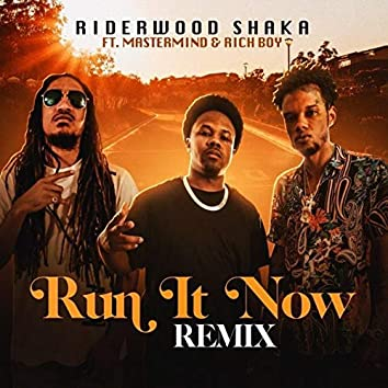 Run It Now (Remix)