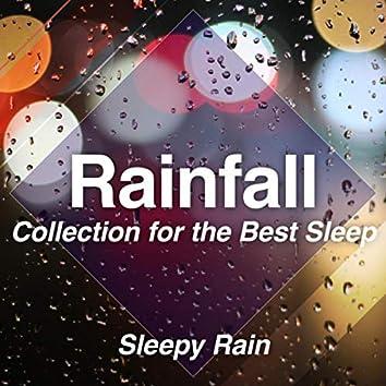 Rainfall Collection for the Best Sleep