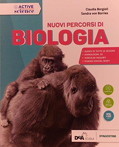 Nuovi percorsi di biologia. Per gli Ist. tecnici e professionali. Nuova ediz. Con ebook. Con espansione online