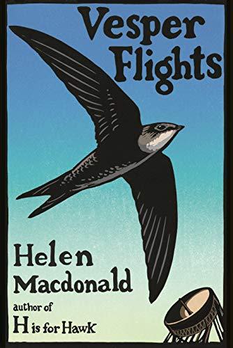Vesper Flights: new and collected essays