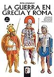 La guerra en Grecia y Roma: 3 (Ilustrados)