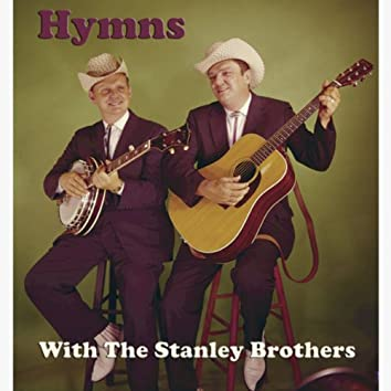 Hymns With The Stanley Brothers