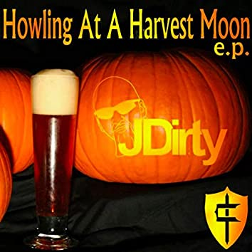 Howling at a Harvest Moon E.P.