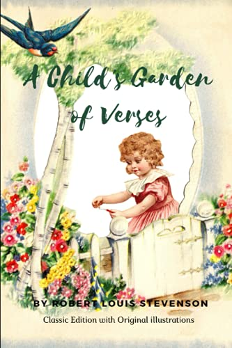 A Child's Garden of Verses: with Original illustrations