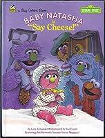 "Baby Natasha in ""Say cheese!"" (A big golden book) 0307295060 Book Cover"