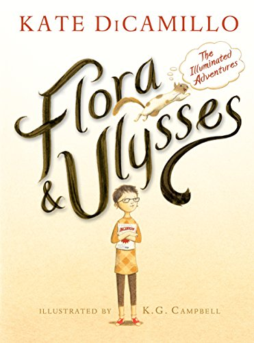 Flora & Ulysses: The Illuminated Adventures - Kindle edition by DiCamillo,  Kate, Campbell, K. G.. Children Kindle eBooks @ Amazon.com.