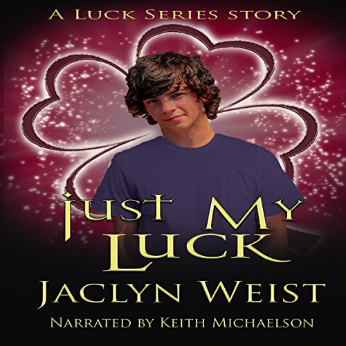 Just My Luck: A Luck Series Novella cover art