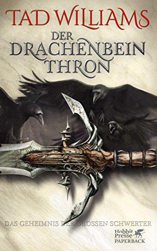 Das Geheimnis der Großen Schwerter / Der Drachenbeinthron: Das Geheimnis der Großen Schwerter 1