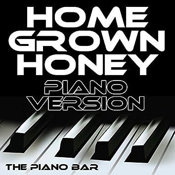 Homegrown Honey (Piano Version)