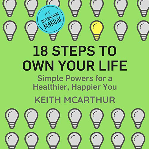18 Steps to Own Your Life audiobook cover art