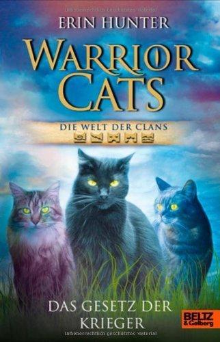 Warrior Cats - Die Welt der Clans: Das Gesetz der Krieger von Erin Hunter (21. Januar 2014) Gebundene Ausgabe