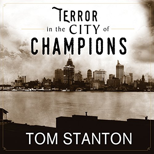 Terror in the City of Champions audiobook cover art