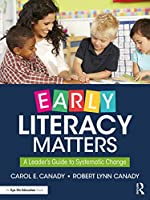 Early Literacy Matters: A Leader's Guide to Systematic Change