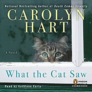 What the Cat Saw                   By:                                                                                                                                 Carolyn G. Hart                               Narrated by:                                                                                                                                 Kathleen Early                      Length: 9 hrs and 8 mins     36 ratings     Overall 3.6