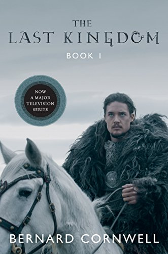 The Last Kingdom (Saxon Tales Book 1)