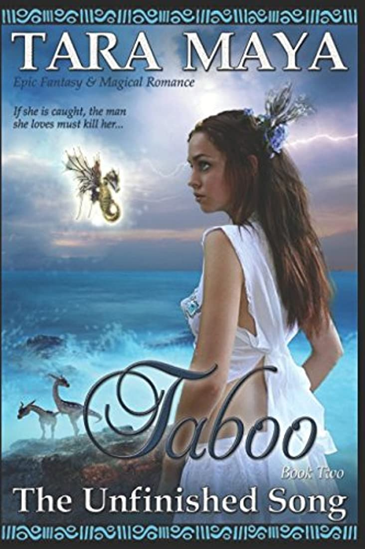 恐れる被る格納Taboo - The Unfinished Song Book 2: (Epic Fantasy Magical Romance)