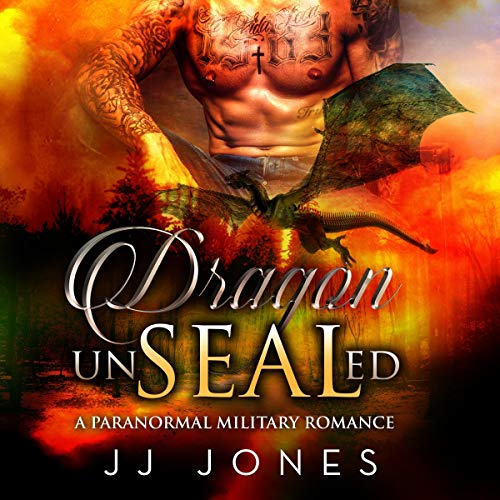 Couverture de Dragon UnSEALed: A Paranormal SEAL Romance