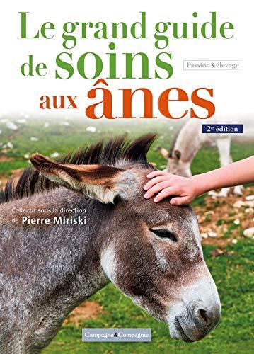 Le grand guide de soins pour les ânes, 2 éd