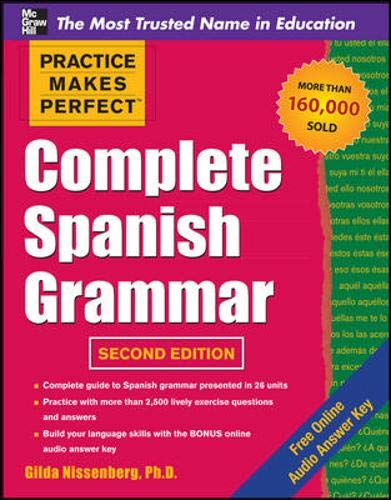 Complete Spanish Grammar (Practice Makes Perfect Series)