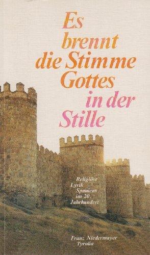 Es brennt eine Stimme Gottes in der Stille. Anthologie religiöser Lyrik Spaniens im 20. Jahrhundert