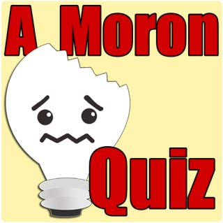 A Moron Test
