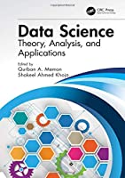 Data Science: Theory, Analysis and Applications Front Cover
