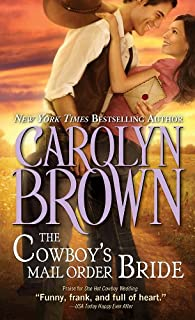 The Cowboy's Mail Order Bride (Cowboys & Brides Book 3)