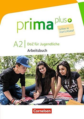 Prima plus - Leben in Deutschland: A2 - Arbeitsbuch mit Audio- und Lösungs-Downloads