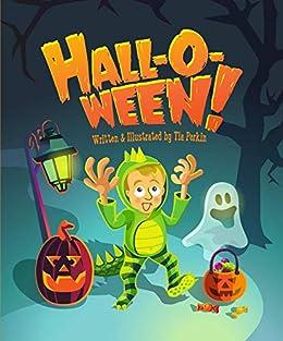 Hall-O-Ween! by [Tia Perkin]