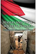 [(Hamas and Civil Society in Gaza: Engaging the Islamist Social Sector)] [Author: Sara Roy] published on (December, 2013)