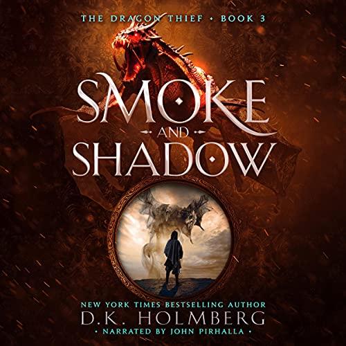 Smoke and Shadow: An Epic Fantasy P…