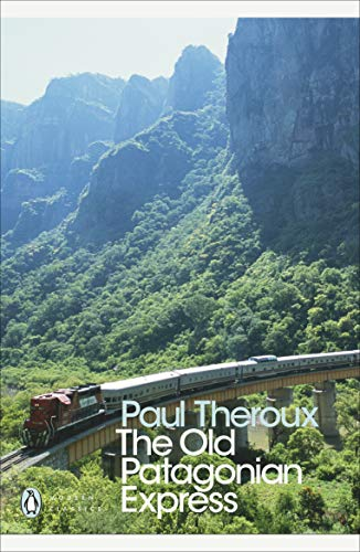 The Old Patagonian Express: By Train Through the Americas [Lingua Inglese]