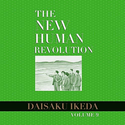 The New Human Revolution, Vol. 9 Audiobook By Daisaku Ikeda cover art