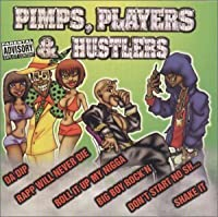 Pimps Players & Hustlers by Pimps Players & Hustlers