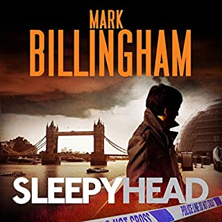 Sleepyhead     Tom Thorne, Book 1              By:                                                                                                                                 Mark Billingham                               Narrated by:                                                                                                                                 Mark Billingham                      Length: 10 hrs and 6 mins     29 ratings     Overall 4.5