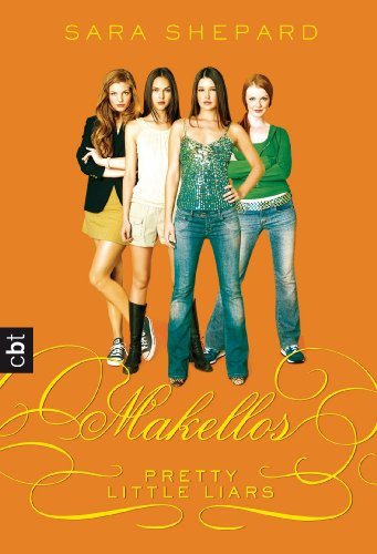 Pretty Little Liars 03: Makellos [Kindle Edition]