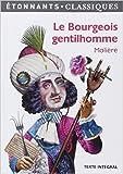 Le Bourgeois gentilhomme de Molière ,Claire Joubaire (Commentaires) ( 9 mars 2013 ) - Flammarion (9 mars 2013)