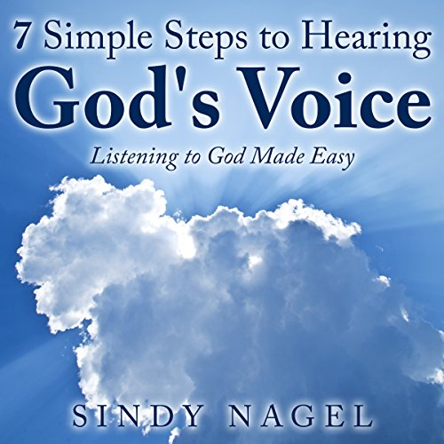 7 Simple Steps to Hearing God's Voice audiobook cover art