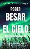 PODER BESAR EL CIELO: SUPERANDO EL FRACASO