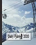 Diary Planner: The yearly organiser for the snow sport lover - Four pages per week encompassing of a positive affirmation quote page, diary page and ... of experiences - Ski resort gondola cover art