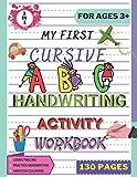 My First Cursive ABC Handwriting Activity Workbook: Alphabet Handwriting Practice workbook for kids