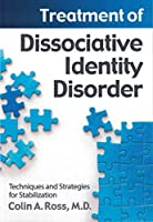 Treatment of Dissociative Identity Disorder: Techniques and Strategies for Stabilization [並行輸入品]