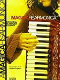La Magica Fisarmonica (Con 34 Pezzi Celebri)
