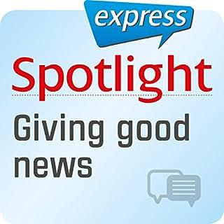 Spotlight express - Kommunikation: Wortschatz-Training Englisch - Eine gute Nachricht überbringen Titelbild