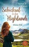 Schicksal in den Highlands: Emmas Erbe