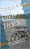 Bike Rack: How to Choose the Perfect Bike Rack (Bike Accessories Book 4) (English Edition)