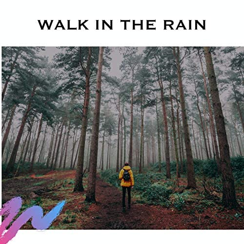 Rain Radiance, Rainfall & Walk in the rain